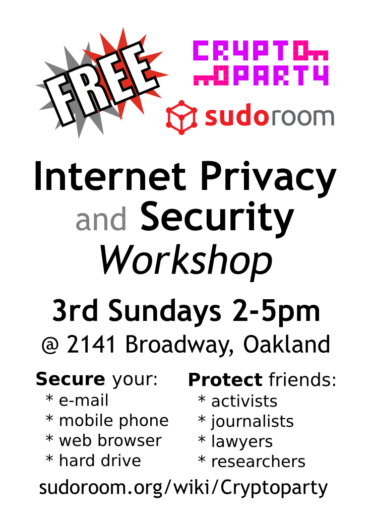 Cryptoparty: A Digital Security & Privacy Workshop @ OMNI Collective, sudo room | Oakland | California | United States